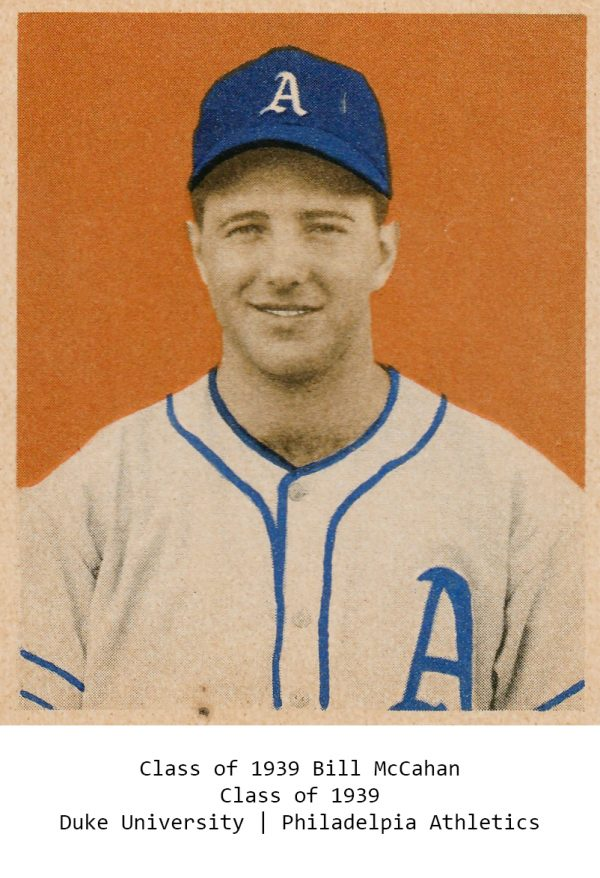 Class of 1939 Bill McCahan Duke University Philadelpia Athletics