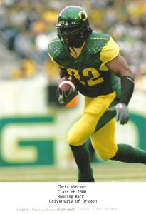 Class of 2000 Chris Vincent University of Oregon