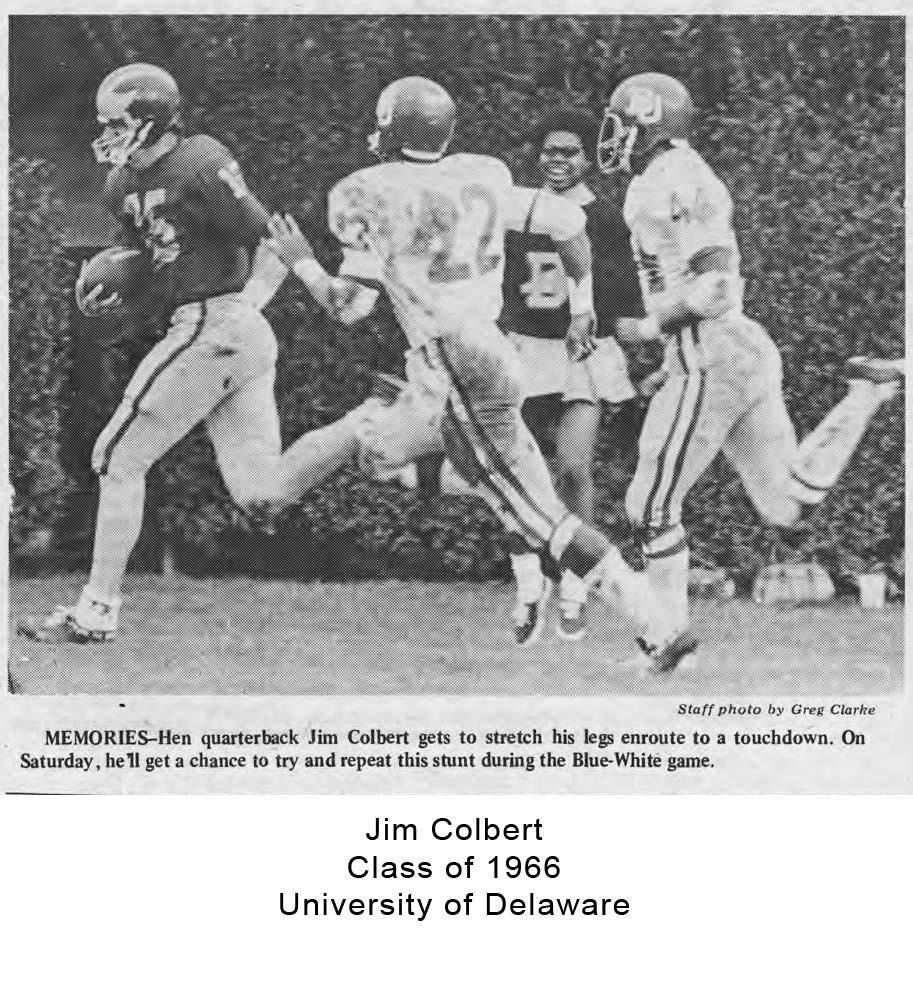 Class of 1966 Jim Colbert University of Delaware